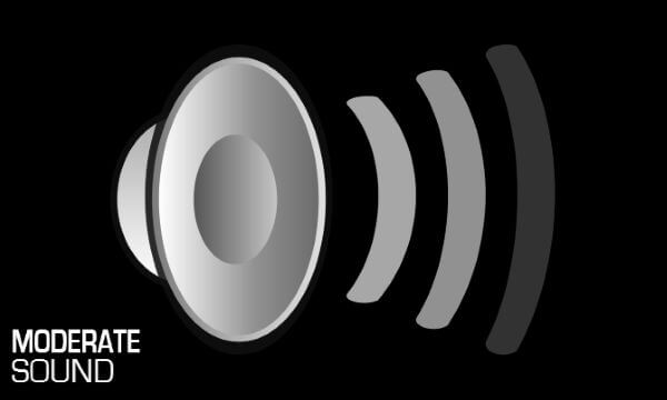 moderate sound